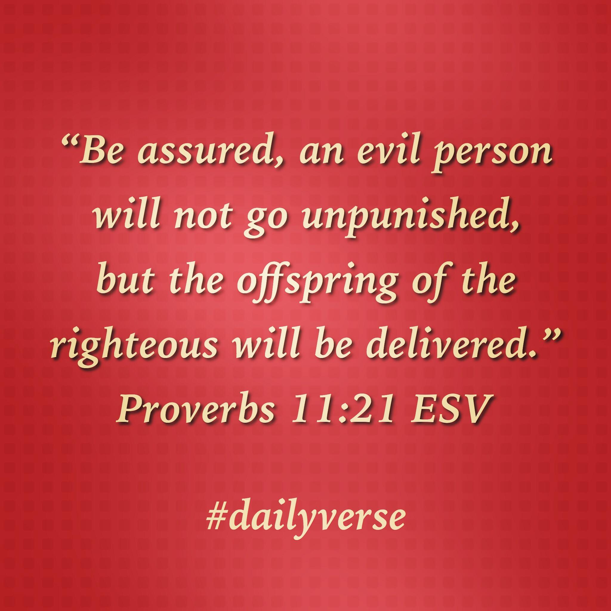 Proverbs 11:21
