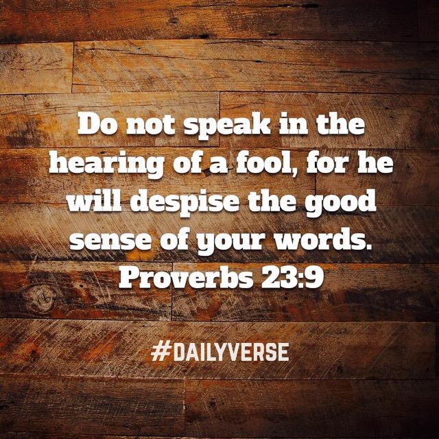 Proverbs 23:9